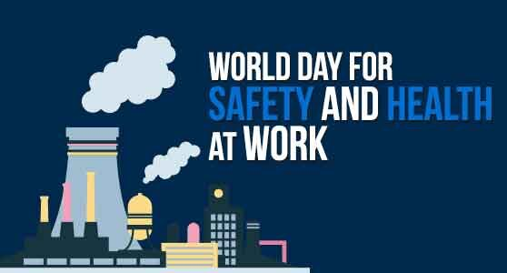 World Day for health and safety at work